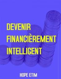 Devenir Financièrement Intelligent - Librerie.coop