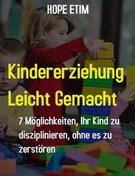 Kindererziehung Leicht Gemacht - Librerie.coop