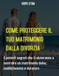 Come Proteggere il tuo Matrimonio Dalla Divorzia - Librerie.coop