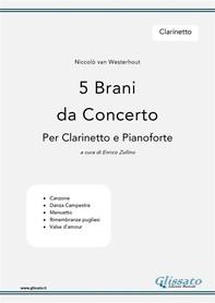 5 Brani da Concerto (N.van Westerhout ) vol.Clarinetto - Librerie.coop