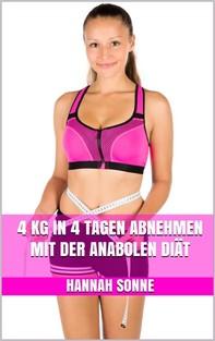 4 kg in 4 Tagen abnehmen mit der Anabolen Diät - Librerie.coop