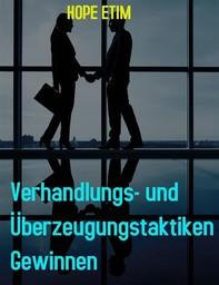 Verhandlungs- und Überzeugungstaktiken Gewinnen - Librerie.coop