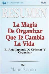 Resumen De La Magia De Organizar Que Te Cambia La Vida - Librerie.coop