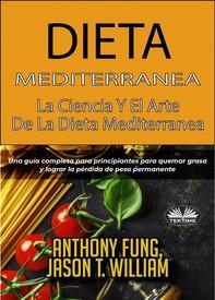 Dieta Mediterránea - La Ciencia Y El Arte De La Dieta Mediterránea - Librerie.coop