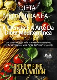 Dieta Mediterrânea - A Ciência E A Arte Da Dieta Mediterrânea - Librerie.coop
