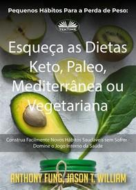 Pequenos Hábitos Para A Perda De Peso: Esqueça As Dietas Keto, Paleo, Mediterrânea Ou Vegetariana - Librerie.coop