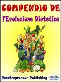Compendio De L'Evoluzione Dietetica - Librerie.coop