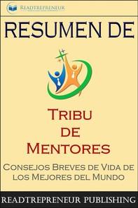"""Resumen De """"Tribu De Mentores"""" - Librerie.coop"""