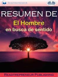 """Resumen De """"El Hombre En Busca De Sentido"""" - Librerie.coop"""
