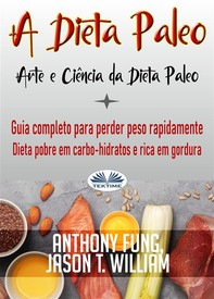 A Dieta Paleo - Arte E Ciência Da Dieta Paleo - Librerie.coop