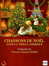 Chansons De Noël Dans La Vieille Amérique - Librerie.coop