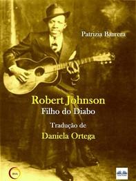 Robert Johnson Filho Do Diabo - Librerie.coop