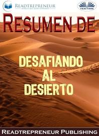 Resumen De Desafiando Al Desierto - Librerie.coop