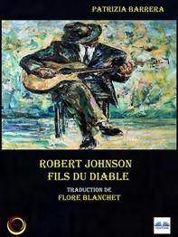 Robert Johnson Fils Du Diable - Librerie.coop