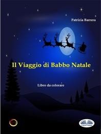 Il Viaggio Di Babbo Natale - Librerie.coop