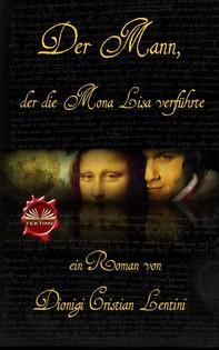 Der Mann, Der Die Mona Lisa Verführte - Librerie.coop
