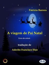 A Viagem De Pai Natal - Librerie.coop