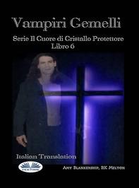 Vampiri Gemelli - Librerie.coop