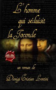 L'Homme Qui Séduisit La Joconde - Librerie.coop
