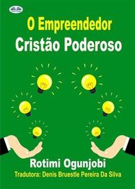 O Empreendedor Cristão Poderoso - Librerie.coop