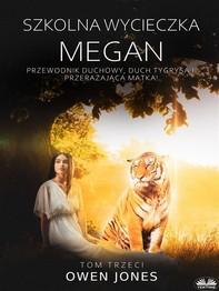 Szkolna Wycieczka Megan - Librerie.coop