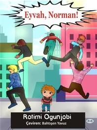Eyvah, Norman! - Librerie.coop
