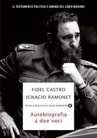 Fidel Castro, autobiografia a due voci - Librerie.coop