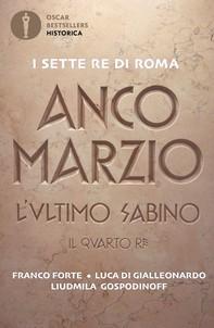 Anco Marzio - L'ultimo sabino - Librerie.coop