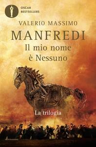 Il mio nome è Nessuno - La trilogia - Librerie.coop