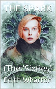 The Spark / (The 'Sixties) - Librerie.coop