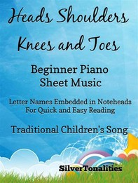 Heads Shoulders Knees and Toes Beginner Piano Sheet Music - Librerie.coop