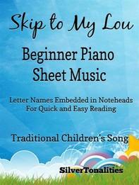 Skip to My Lou Beginner Piano Sheet Music - Librerie.coop