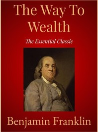 The Way To Wealth - Librerie.coop