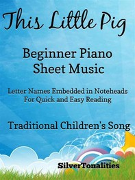 This Little Pig Beginner Piano Sheet Music - Librerie.coop