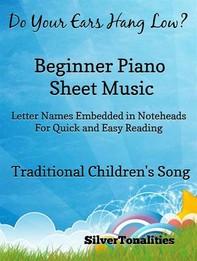 Do Your Ears Hang Low Beginner Piano Sheet Music - Librerie.coop