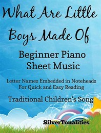 What Are Little Boys Made Of Beginner Piano Sheet Music - Librerie.coop