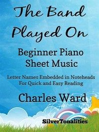 The Band Played On Beginner Piano Sheet Music - Librerie.coop