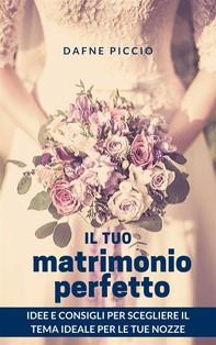 Il Tuo Matrimonio Perfetto! - Librerie.coop