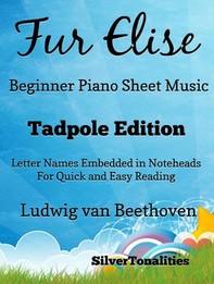 Fur Elise Beginner Piano Sheet Music Tadpole Edition - Librerie.coop