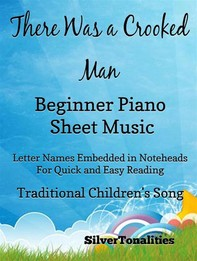 There Was a Crooked Man Beginner Piano Sheet Music - Librerie.coop