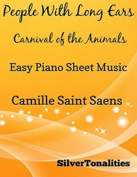 People With Long Ears Carnival of the Animals Easy Piano Sheet Music - Librerie.coop