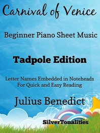 Carnival of venice beginner tadpoleCarnival of Venice Beginner Piano Sheet Music Tadpole Edition - Librerie.coop