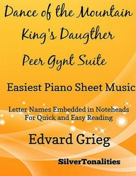 Dance of the Mountain King's Daughter Peer Gynt Suite Easiest Piano Sheet Music  - Librerie.coop