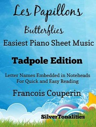 Les Papillons Butterflies Easiest Piano Sheet Music Tadpole Edition - Librerie.coop