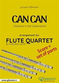 Can Can - Flute Quartet score & parts - Librerie.coop