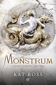 Monstrum (Il Quarto Talismano - Libro Terzo) - Librerie.coop