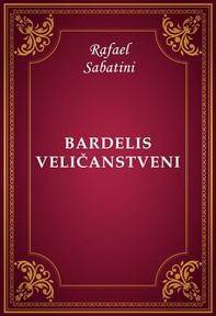 Bardelis Veličanstveni - Librerie.coop