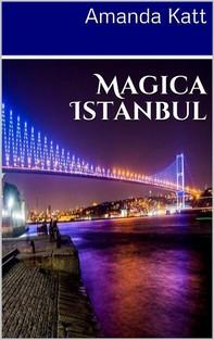 Magica Istanbul - Librerie.coop
