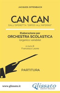Can Can - Orchestra Scolastica (partitura) - Librerie.coop