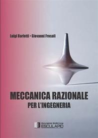 Meccanica Razionale per l'Ingegneria - Librerie.coop